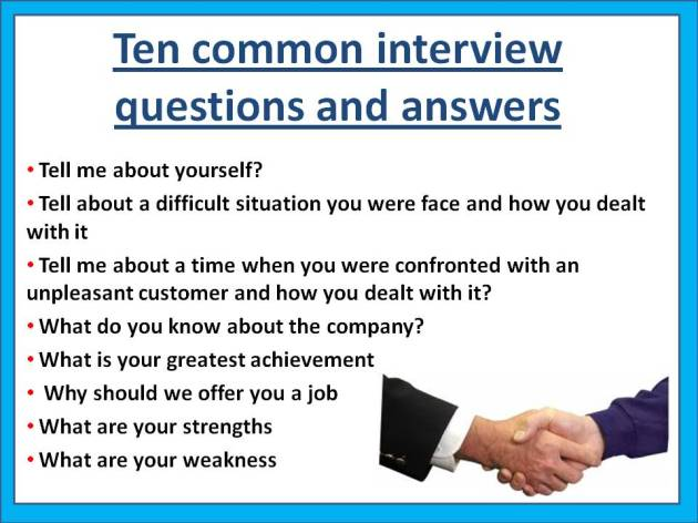 Ten common interview questions and answers